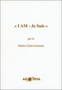 I AM - JE SUIS