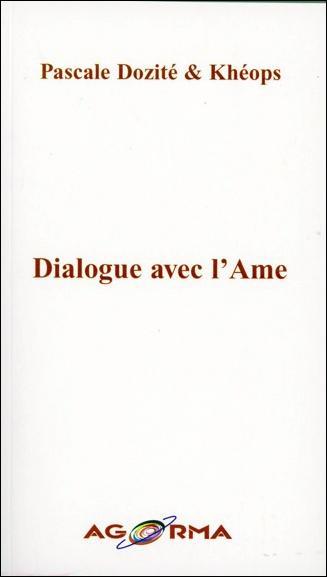 DIALOGUE AVEC L'AME