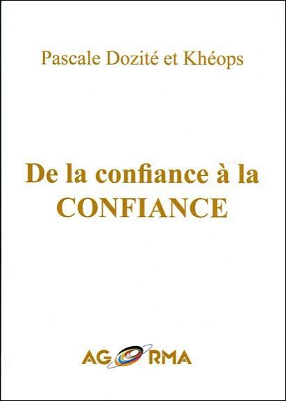 DE LA CONFIANCE A LA CONFIANCE