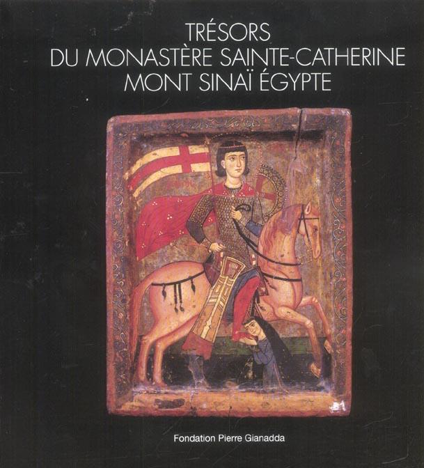 TRESORS DU MONASTERE SAINTE-CATHERINE