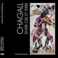 CHAGALL, ENTRE CIEL ET TERRE / RELIE-