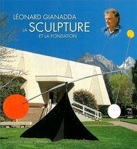 LEONARD GIANADDA / BROCHE- - LA SCULPTURE ET LA FONDATION