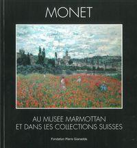 MONET AU MUSEE MARMOTTAN ET DANS LES COLLECTION SUISSES