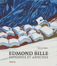 EDMOND BILLE. ESTAMPES ET AFFICHES