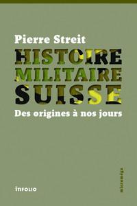 HISTOIRE MILITAIRE SUISSE