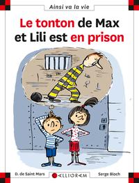 TONTON DE MAX ET LILI EST EN PRISON (LE)