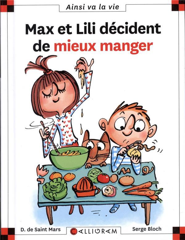 MAX ET LILI DECIDENT DE MIEUX MANGER