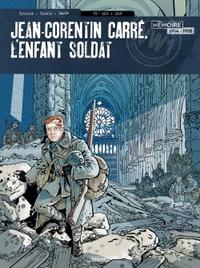 JEAN-CORENTIN CARRE, L'ENFANT SOLDAT T3