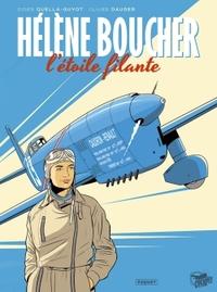 HELENE BOUCHER, L'ETOILE FILANTE