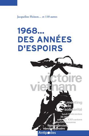1968... DES ANNEES D'ESPOIRS. REGARDS SUR LA LIGUE MARXISTE REVOLUTIO NNAIRE / PARTI SOCIALISTE OUVR