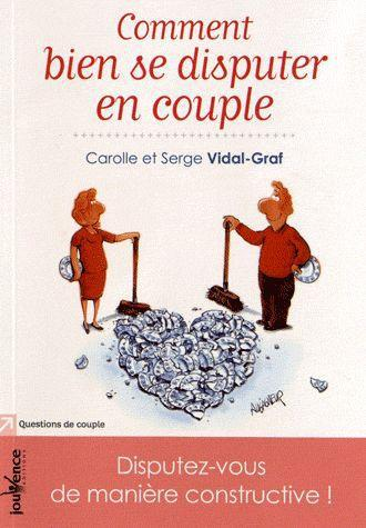 COMMENT BIEN SE DISPUTER EN COUPLE