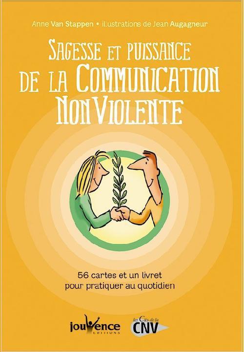 SAGESSE ET PUISSANCE DE LA COMMUNICATION NON VIOLENTE COFFRET