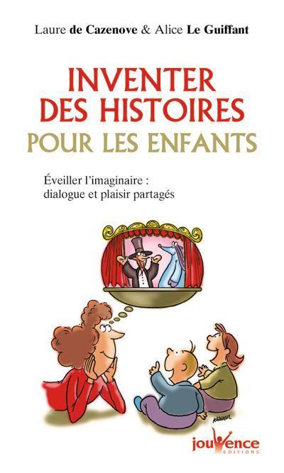INVENTER DES HISTOIRES POUR LES ENFANTS