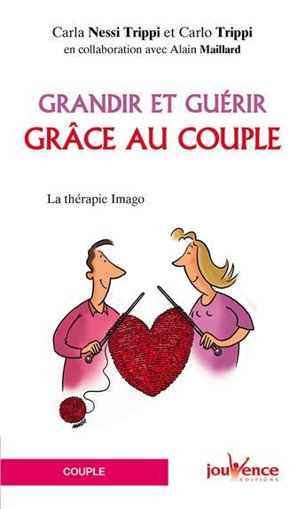 GRANDIR ET GUERIR GRACE AU COUPLE