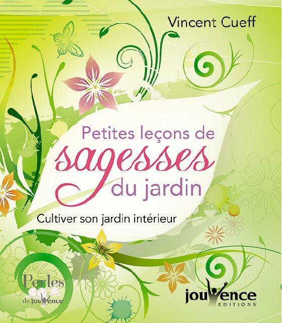 PETITES LECONS DE SAGESSE DU JARDIN