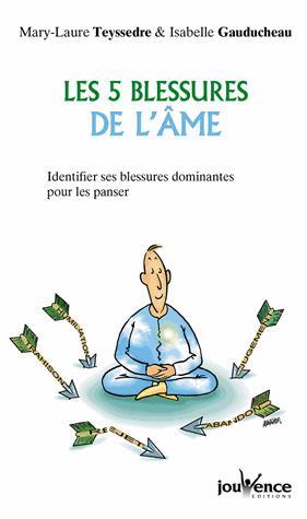 5 BLESSURES DE L'AME (LES)