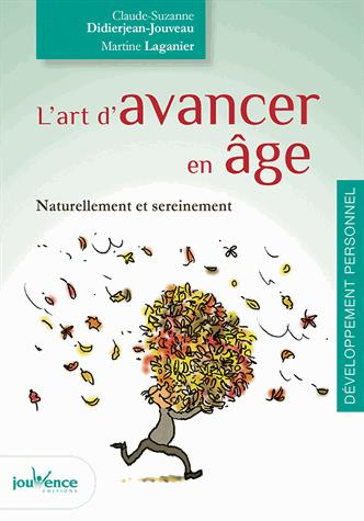 ART D'AVANCER EN AGE (L')
