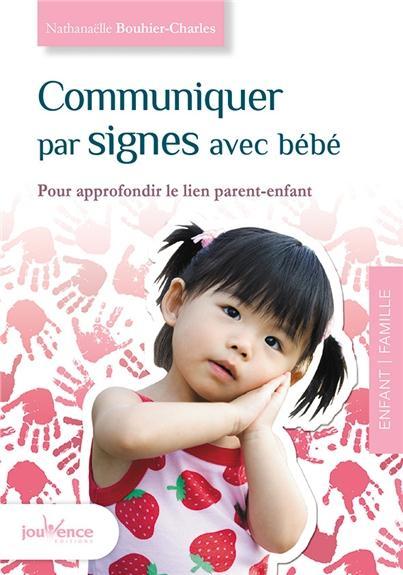 COMMUNIQUER PAR SIGNES AVEC BEBE