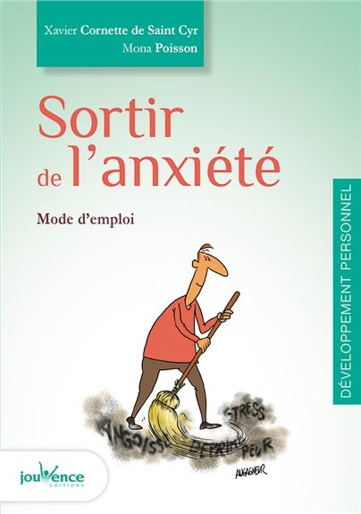 SORTIR DE L'ANXIETE