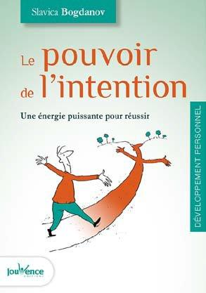 POUVOIR DE L'INTENTION (LE)