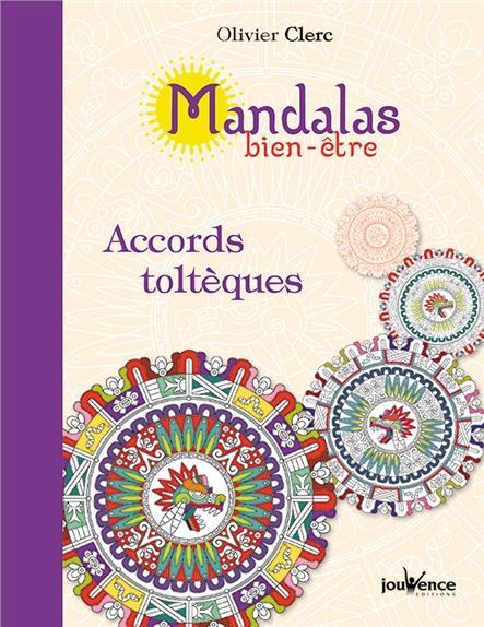 MANDALAS BIEN-ETRE ACCORDS TOLTEQUES