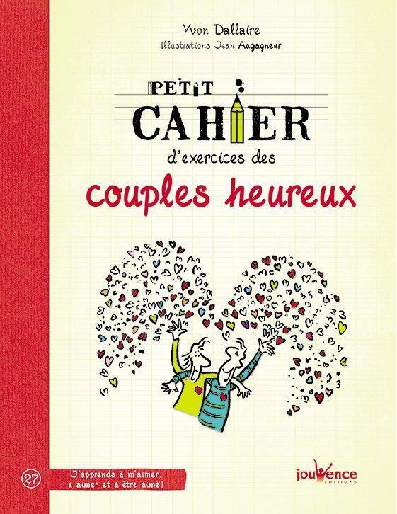 PETIT CAHIER D'EXERCICES DES COUPLES HEUREUX