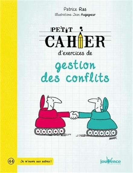PETIT CAHIER D'EXERCICES DE GESTION DES CONFLITS