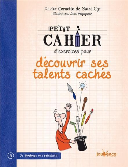 PETIT CAHIER D'EXERCICES POUR DECOUVRIR SES TALENTS CACHES