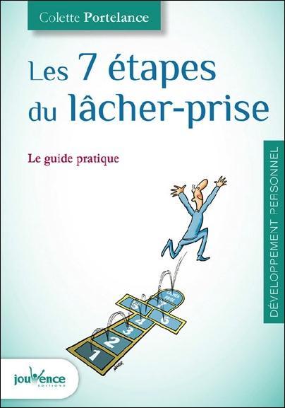 7 ETAPES DU LACHER-PRISE (LES)