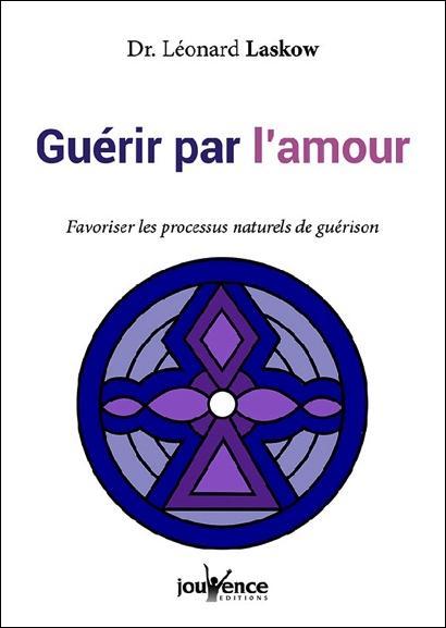 GUERIR PAR L'AMOUR