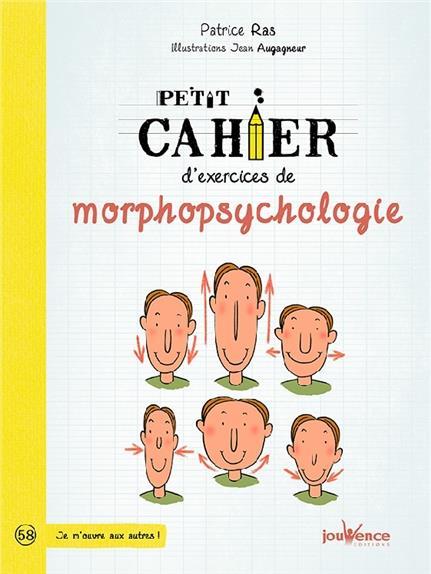 PETIT CAHIER D'EXERCICES DE MORPHOPSYCHOLOGIE