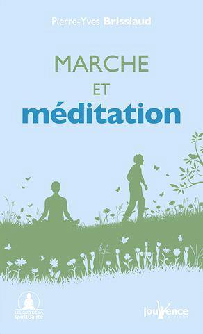 MARCHE ET MEDITATION