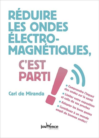 REDUIRE LES ONDES ELECTROMAGNETIQUES C'EST PARTI !