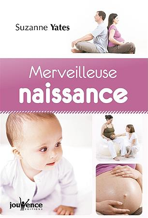 MERVEILLEUSE NAISSANCE