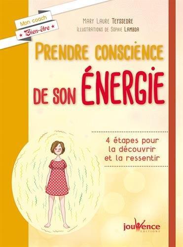 PRENDRE CONSCIENCE DE SON ENERGIE
