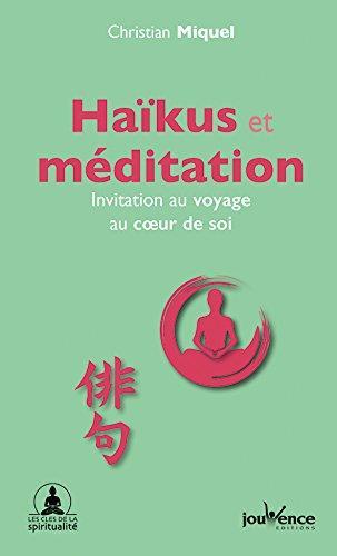 HAIKUS ET MEDITATION