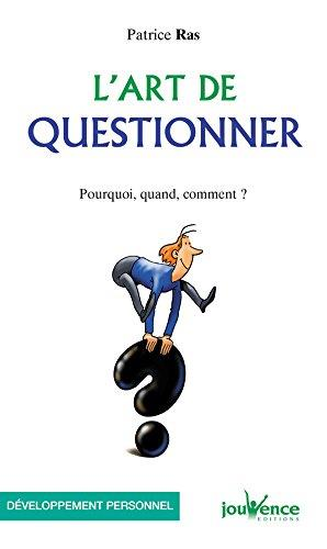 ART DE QUESTIONNER (L')