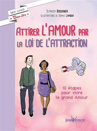 ATTIRER L'AMOUR PAR LA LOI DE L'ATTRACTION