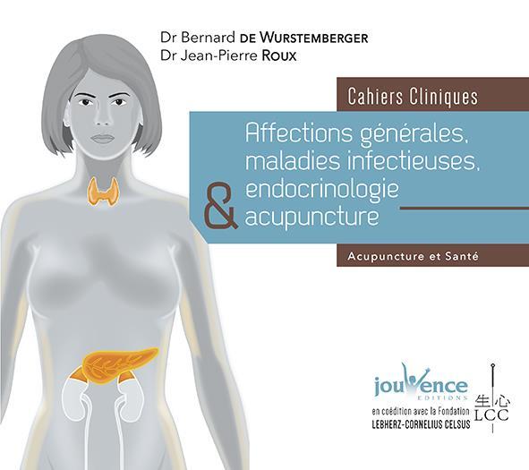 AFFECTIONS GENERALES MALADIES INFECTIEUSES ENDOCRINOLOGIE ET ACUPUNCTURE