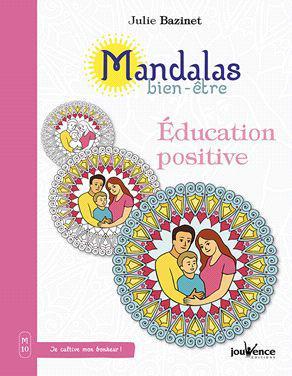 MANDALAS BIEN-ETRE EDUCATION POSITIVE