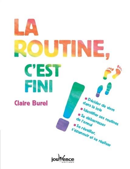 ROUTINE (LA) C'EST FINI !
