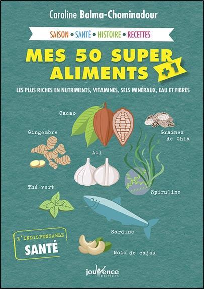 50 SUPER ALIMENTS + 1 (MES)