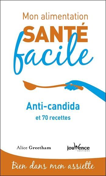 ALIMENTATION SANTE FACILE ANTI-CANDIDA (MON)