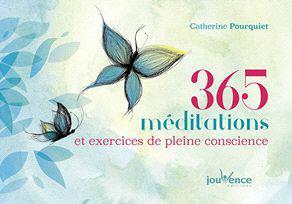 365 MEDITATIONS ET EXERCICES DE PLEINE CONSCIENCE