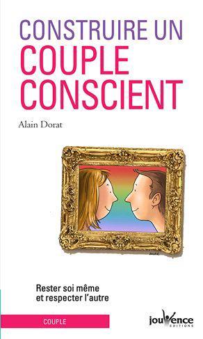 CONSTRUIRE UN COUPLE CONSCIENT