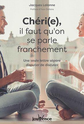 CHERI(E) IL FAUT QU'ON SE PARLE FRANCHEMENT