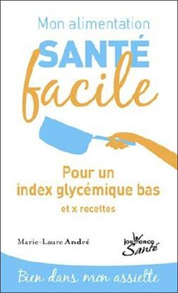 ALIMENTATION SANTE FACILE INDEX GLYCEMIQUE BAS (MON)