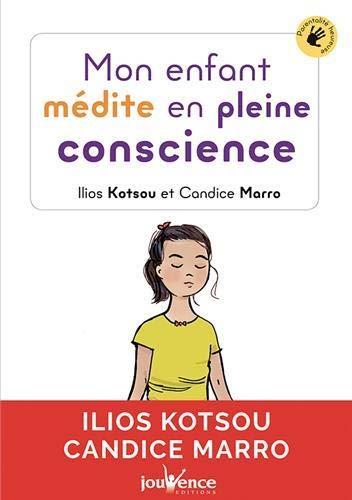 ENFANT MEDITE EN PLEINE CONSCIENCE (MON)