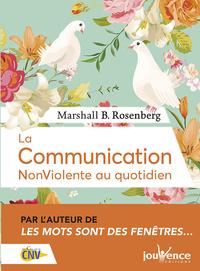 COMMUNICATION NONVIOLENTE AU QUOTIDIEN (LUXE) (LA)