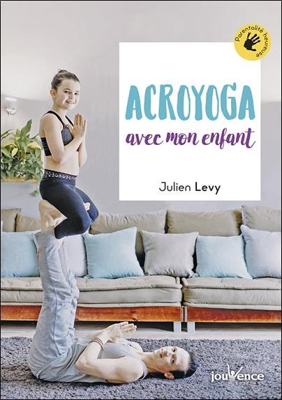 ACROYOGA AVEC MON ENFANT